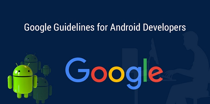 Android Developers new Google guidelines
